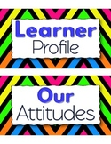 FREE Neon Chevron IB Learner Profile Half-Sheet Posters (Attitudes & Attributes)
