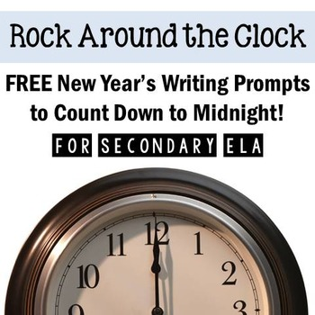 New Year's FREE Writing Activity: Prompts to Count Down to Midnight! {2016-17}