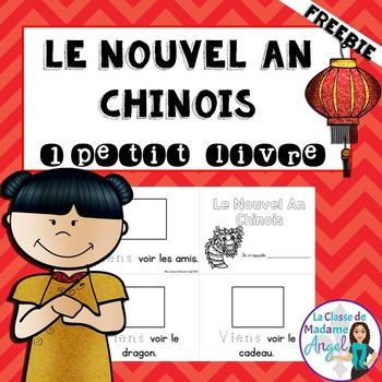 FREE Nouvel An Chinois:  Chinese New Year Themed mini book in French
