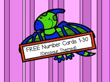 FREE Number Cards 1-30 {Dinosaur Themed}