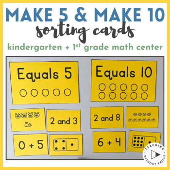 Number Sense Sort Math Center: Composing & Decomposing Combinations of 5 & 10