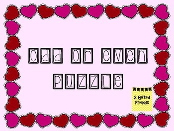 Valentine -Odd or Even Puzzle - Differentiated