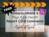FREE Ontario Grade 6 Phys Ed and Health Report Card Comments