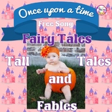 Fairy Tales Tall Tales and Fables Original Song  FREE