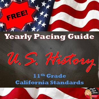 FREE! PACING GUIDE (Yearly) U.S. History (Secondary 11th Grade)