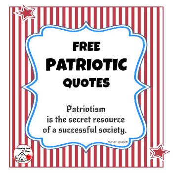 FREE . . .  PATRIOTIC Quotes for Bulletin Boards . . . Freebie