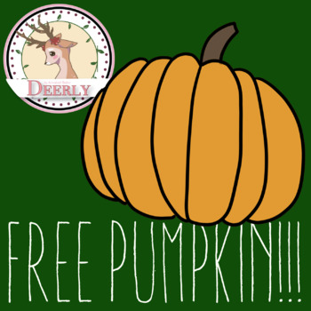 FREE PUMPKIN!!!!! -Deerly