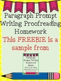 Paragraph Prompt Writing Proofreading Homework FREE!