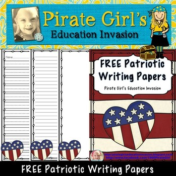 FREE Patriotic Writing Papers