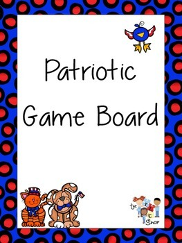 FREE! Patriotic Open-Ended Game Board