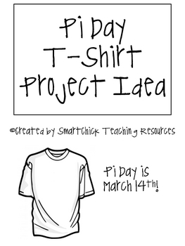 FREE Pi Day (March 14th) T-Shirt Design Idea, Project Sheets