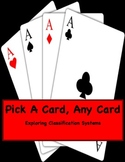 FREE: Pick A Card, Any Card: Exploring Classification Systems