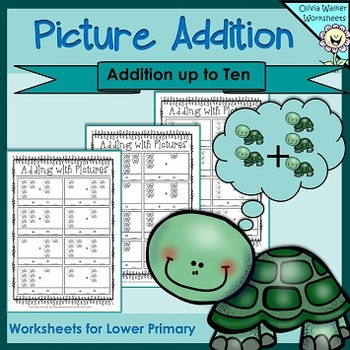 Picture Addition - (Add to 10)  Worksheets / Printables fo