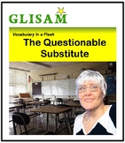 SHORT STORY WITH BIG WORDS for struggling readers: THE QUESTIONABLE SUBSTITUTE
