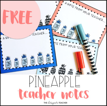FREE Pineapple Teacher Notes