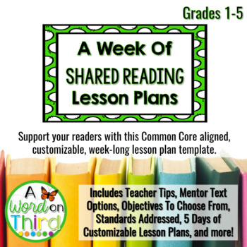 Shared Reading Made Easy Weekly Lesson Plan Template For The Whole Year
