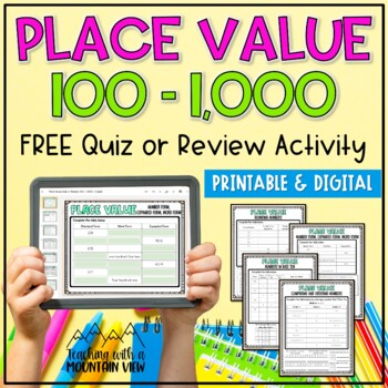 FREE Place Value Quiz or Review 100-1,000 { Common Core &
