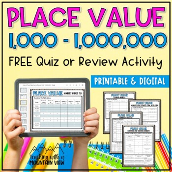 FREE Place Value Quiz or Review 1,000-1,000,000 { Common C