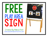 FREE Play Area Sign- For Special Education classroom