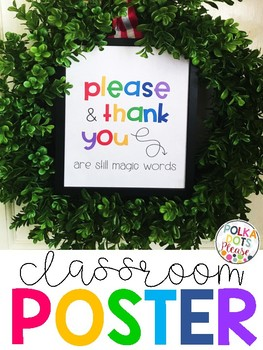 FREE Please and Thank You Classroom Poster