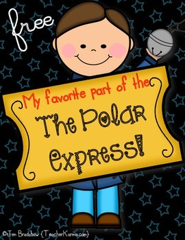 Polar Express ~ My Favorite Part Writing! Christmas FUN FREEBIE!