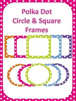 FREE - Polka Dot Circle & Square Frames