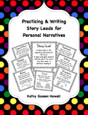 FREE Practicing & Writing Story Leads for Personal Narratives