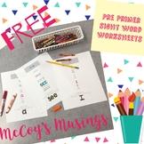 FREE Pre Primer Sight Word Worksheets