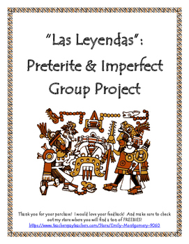 "Preterite and Imperfect Group Project: ""Las Leyendas"""