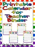 FREE Printable Calendar for Teacher Binder