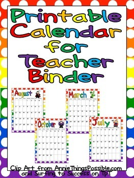 FREE Printable Calendar for Teacher Binder by Melissa Williams | TpT
