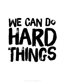 {FREE!} Printable Poster: We Can Do Hard Things