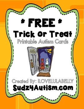 FREE Printable Trick or Treat I Have Autism Cards for Kids