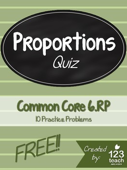 FREE Proportions Quiz for Common Core