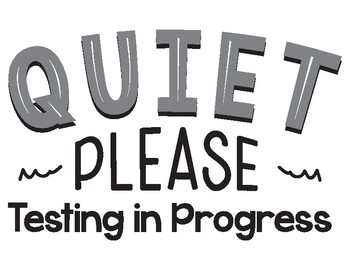 FREE Quiet Please - Testing Sign