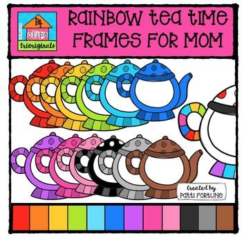 FREE RAINBOW Tea Time Frames for Mom {P4 Clips Triorignals Digital Clipart}