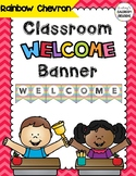 Classroom Welcome Banner - Rainbow Chevron Colors