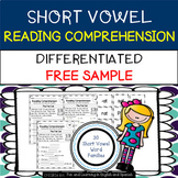 FREE - Reading Comprehension Stories & Questions:Short Vowels-Differentiated