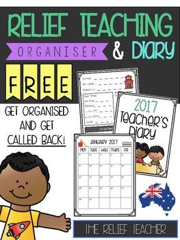 FREE Relief Teacher Organiser & 2017 Diary