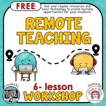 Free Distance Learning Workshop To Help You Facilitate Remote Teaching