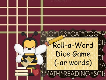 FREE Roll-A-Word Dice Game (-ar words)