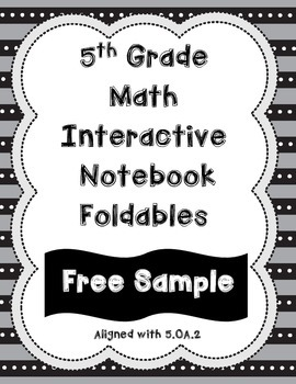 FREE SAMPLE: 5th Grade Math Interactive Notebook-OA
