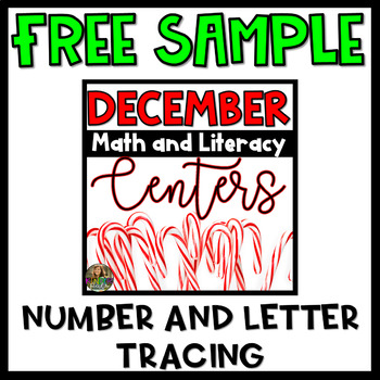 FREE SAMPLE Christmas Math and Literacy Centers- Letter and Number Tracing
