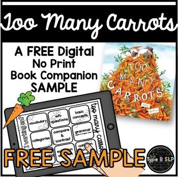 FREE SAMPLE Too Many Carrots: A No Print No Prep Book Companion