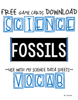 FREE SCIENCE VOCAB GAME CARDS - FOSSILS