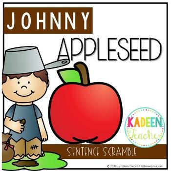 FREE SENTENCE SCRAMBLE JOHNNY APPLE SEED THEMED feedback appreciated