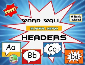 FREE SUPERHERO  Word Wall (Headers ONLY)