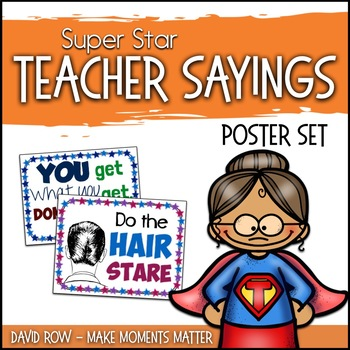 Super Star Sayings - Teacher Quotes and Proverb Posters for Classroom Use