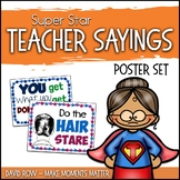 Super Star Sayings - Teacher Quotes and Proverb Posters fo