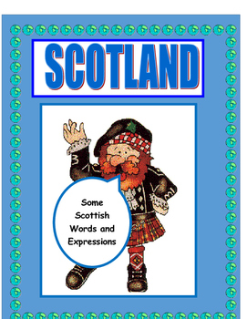 FREE Scottish  Words and Expressions for EAL / ESL / ELL students